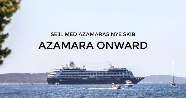 Sejl med det nye skib, Azamara Onward